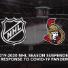 Statement from the Ottawa Senators on 2019-20 NHL Season suspension